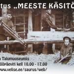 """Näitus """"Meeste käsitöö"""" Sillaotsa Talumuuseumis"""